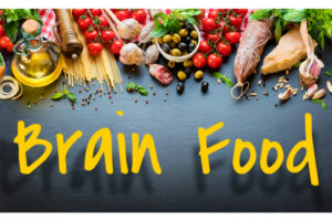 Feed your brain food